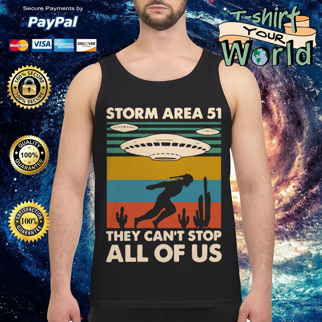 Storm area 51 they can't stop all of us vintage Tank top