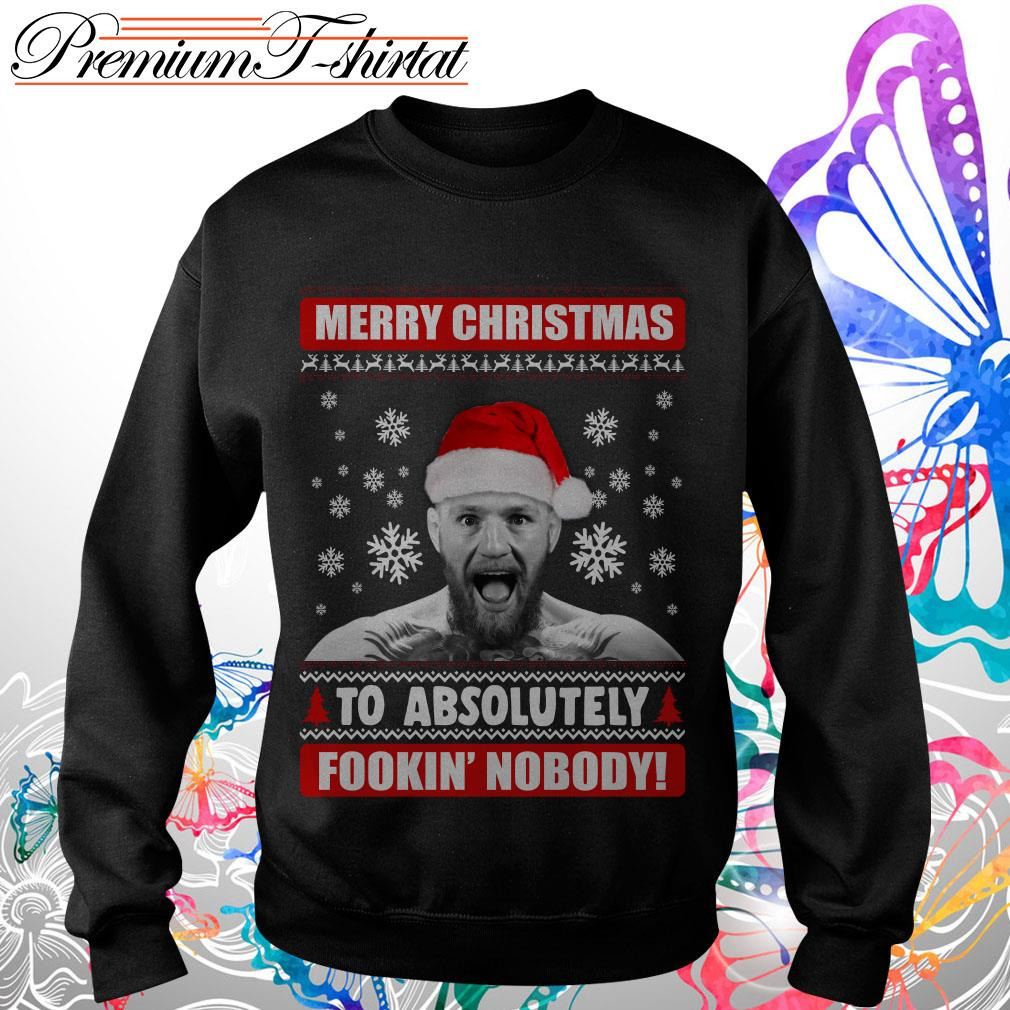 Conor McGregor Merry Christmas to absolutely fookin' nobody shirt