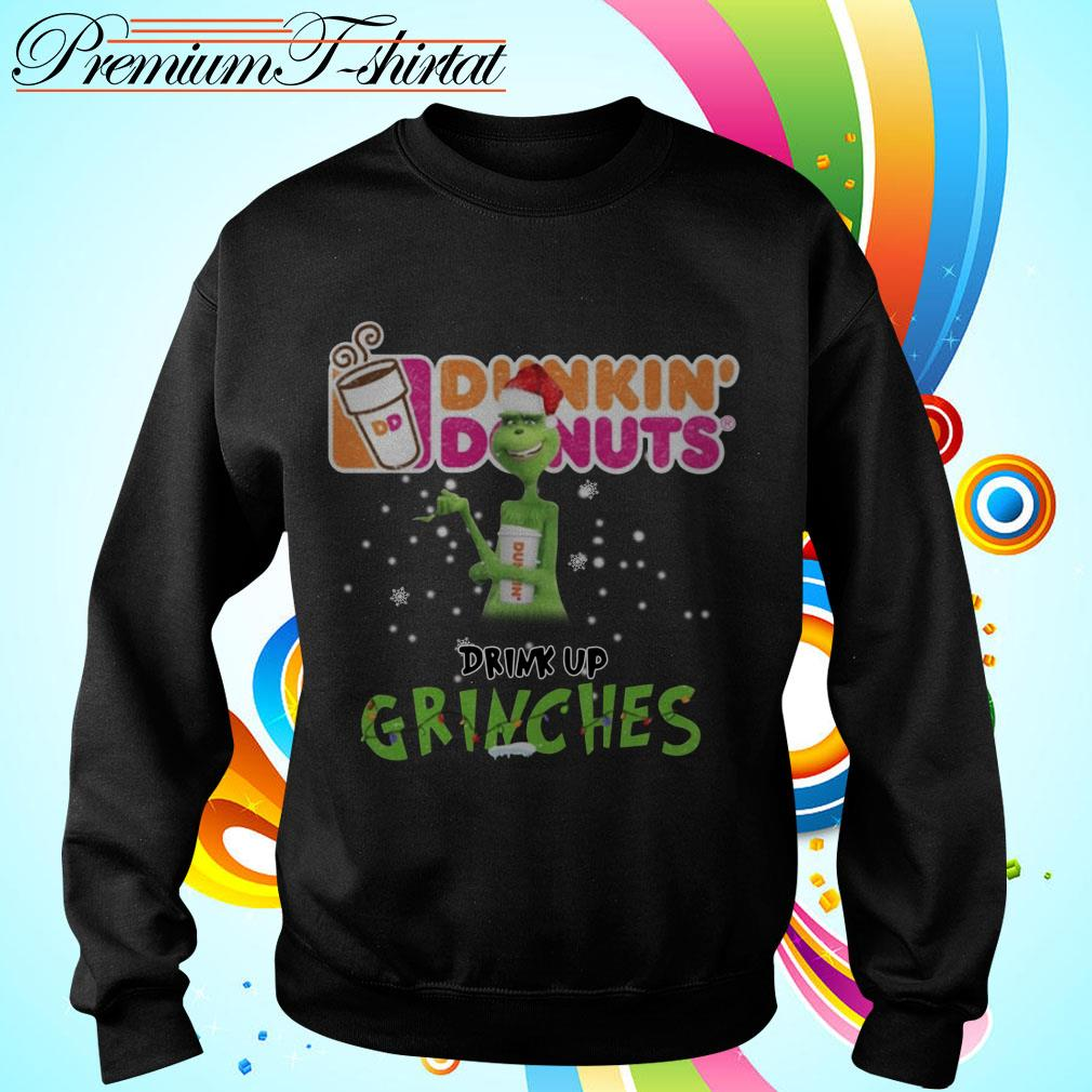 Dunkin' Donuts drink up grinches Christmas shirt
