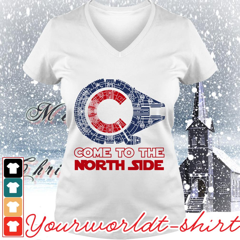 Come to the North side Star Wars Millennium Falcon Chicago Cubs V-neck t-shirt