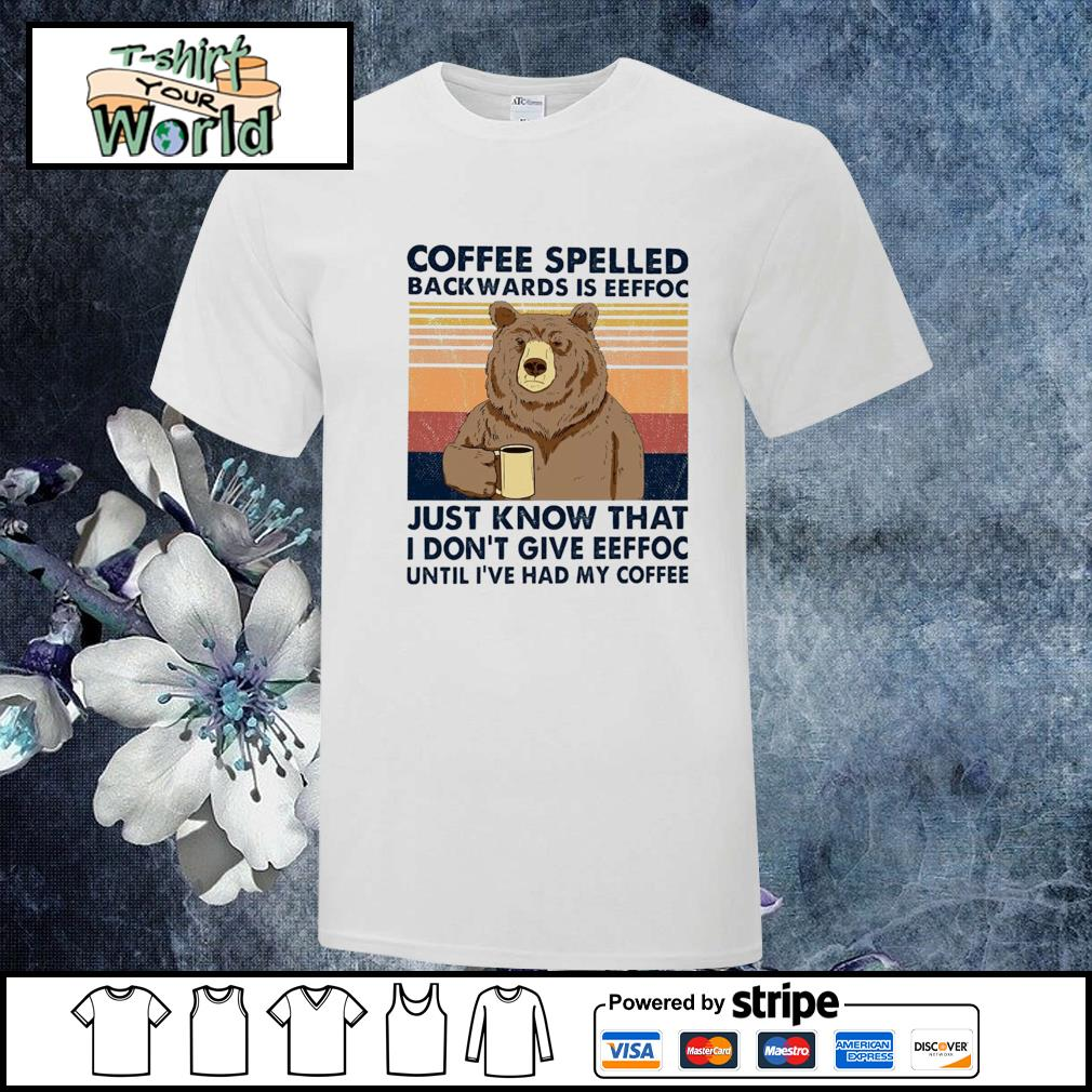 Bear coffee spelled backwards is eeffoc vintage shirt