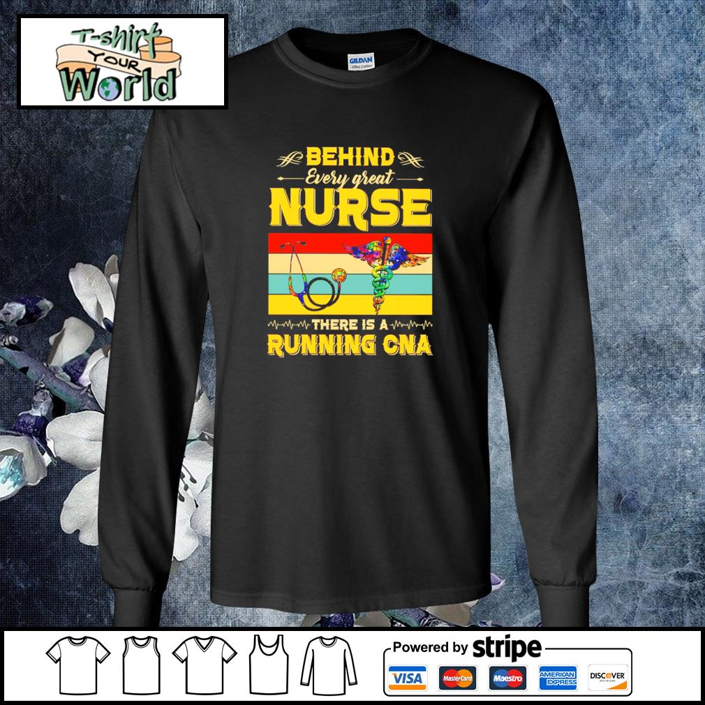 Behind every great nurse there is a running CNA vintage s longsleeve-tee