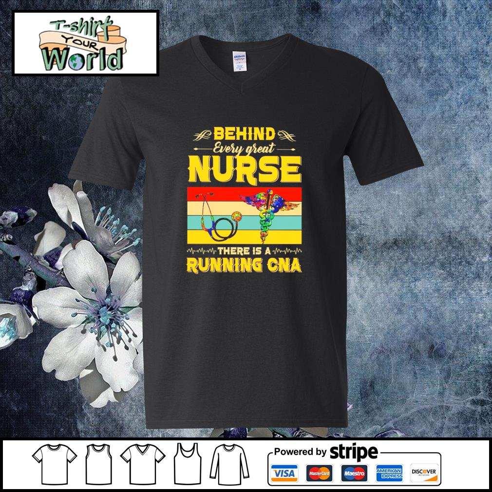 Behind every great nurse there is a running CNA vintage s v-neck-t-shirt