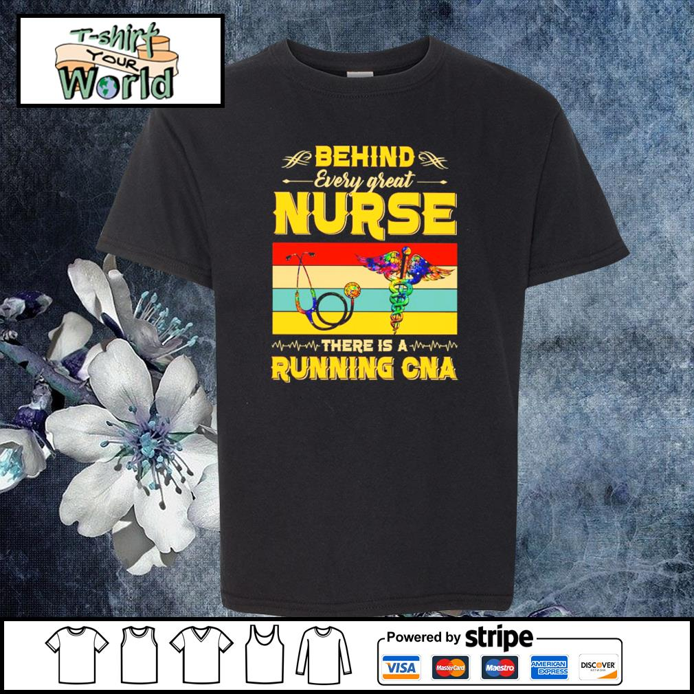 Behind every great nurse there is a running CNA vintage s youth-tee