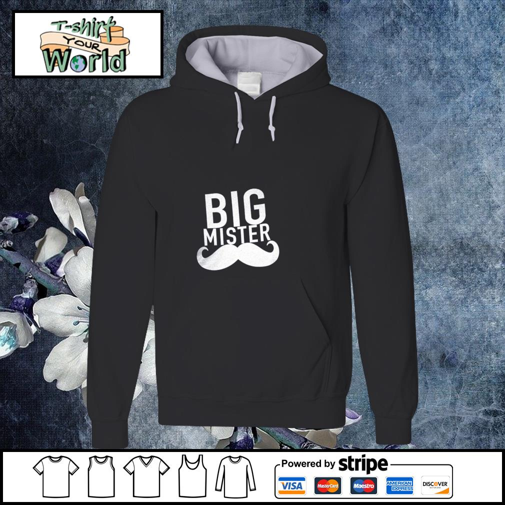 Big mister to a little sister s hoodie
