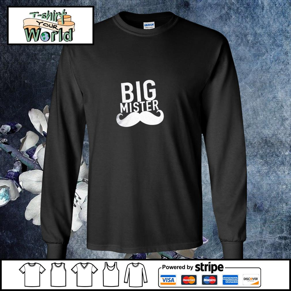 Big mister to a little sister s longsleeve-tee
