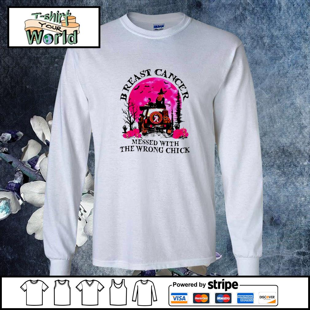 Breast cancer messed with the wrong chick halloween s longsleeve-tee