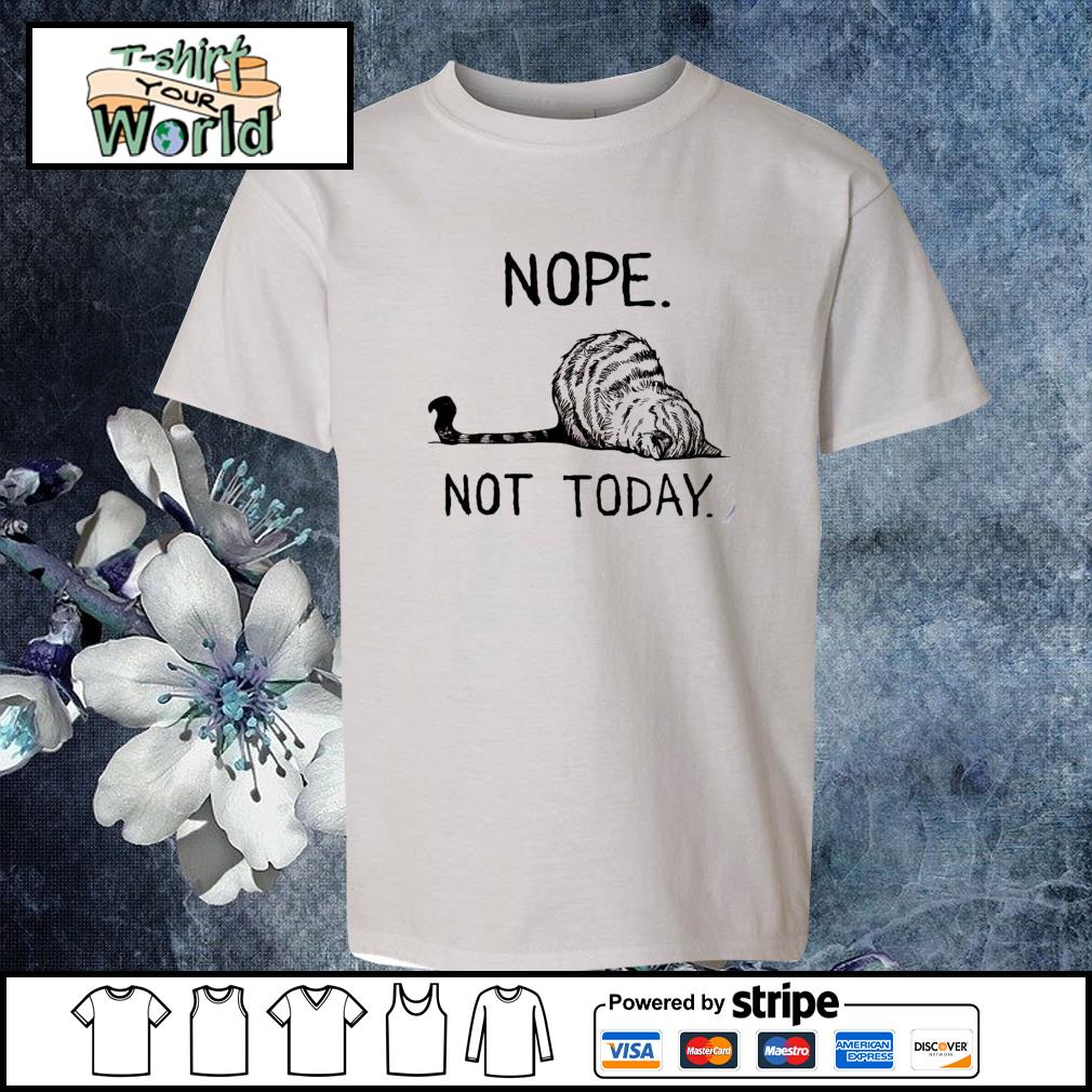 Cat sleeping nope not today s youth-tee
