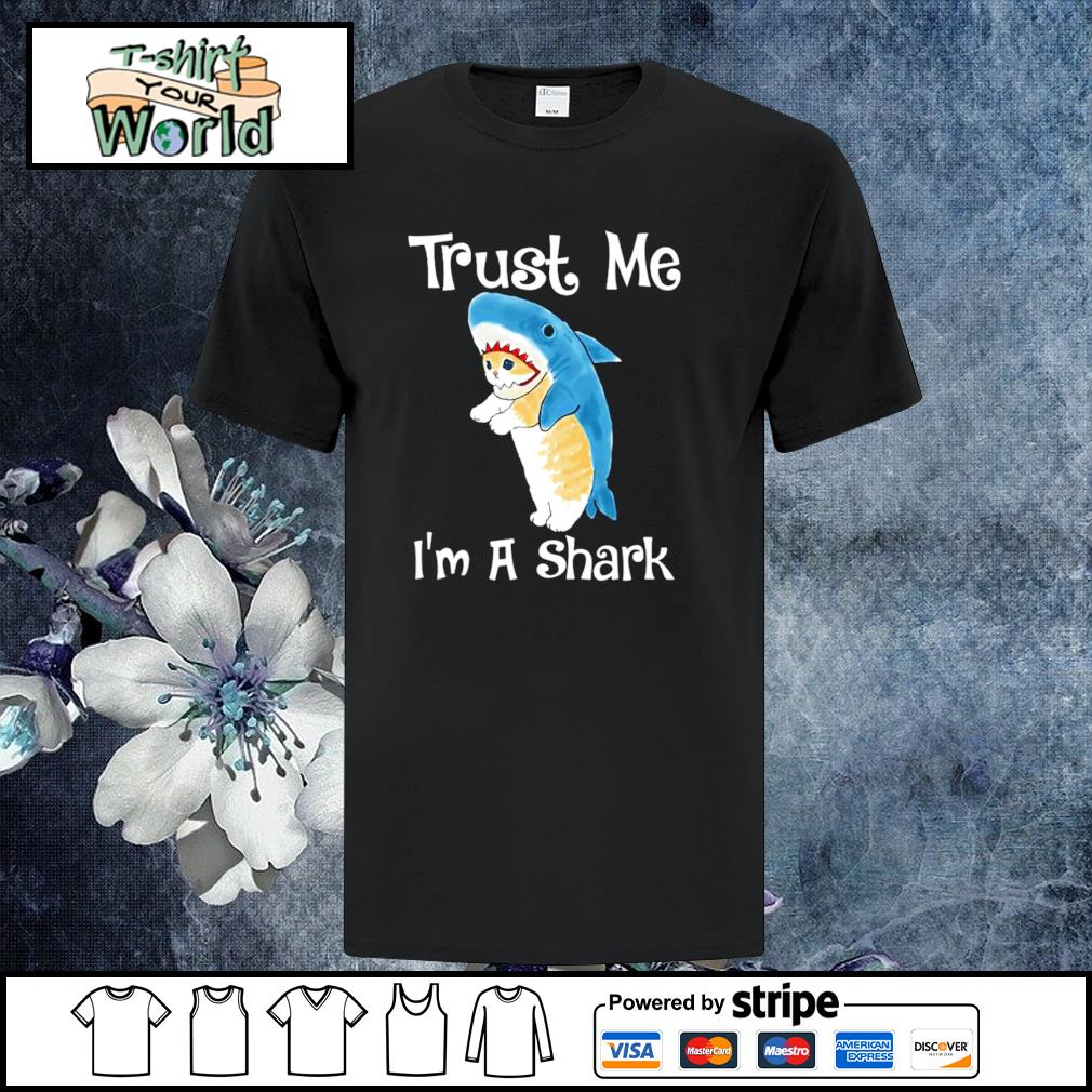 Cat trust me I'm a shark shirt