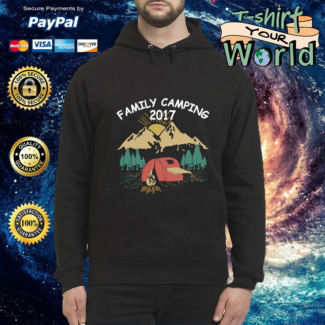 Family camping 2017 s hoodie
