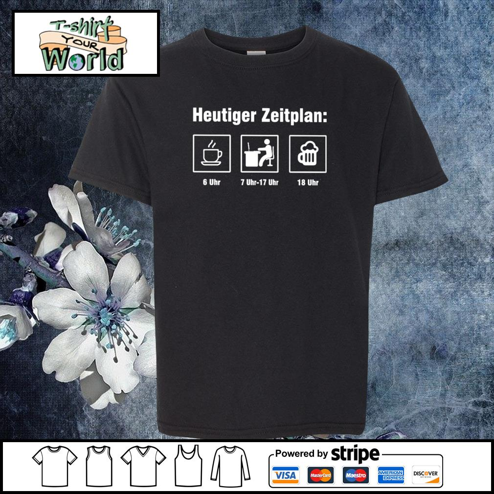 Heutiger zeitplan coffee work beer s youth-tee