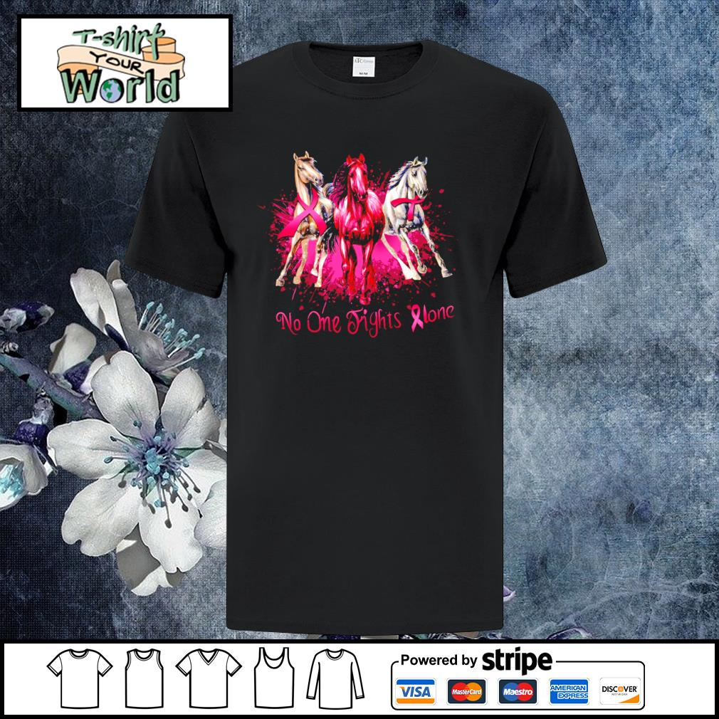Horse no one fights alone breast cancer shirt