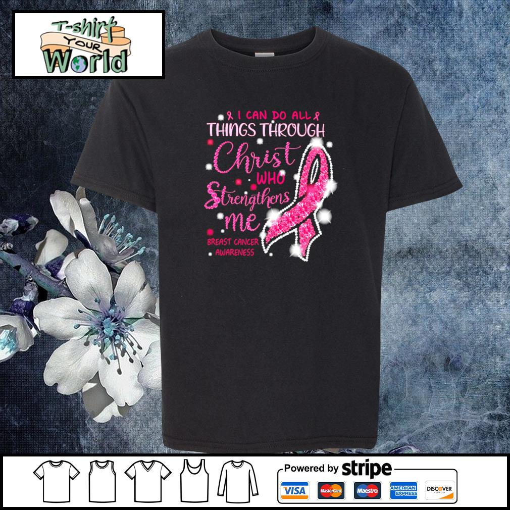 I can do all thing through christ who strengthens me breast cancer awareness s youth-tee
