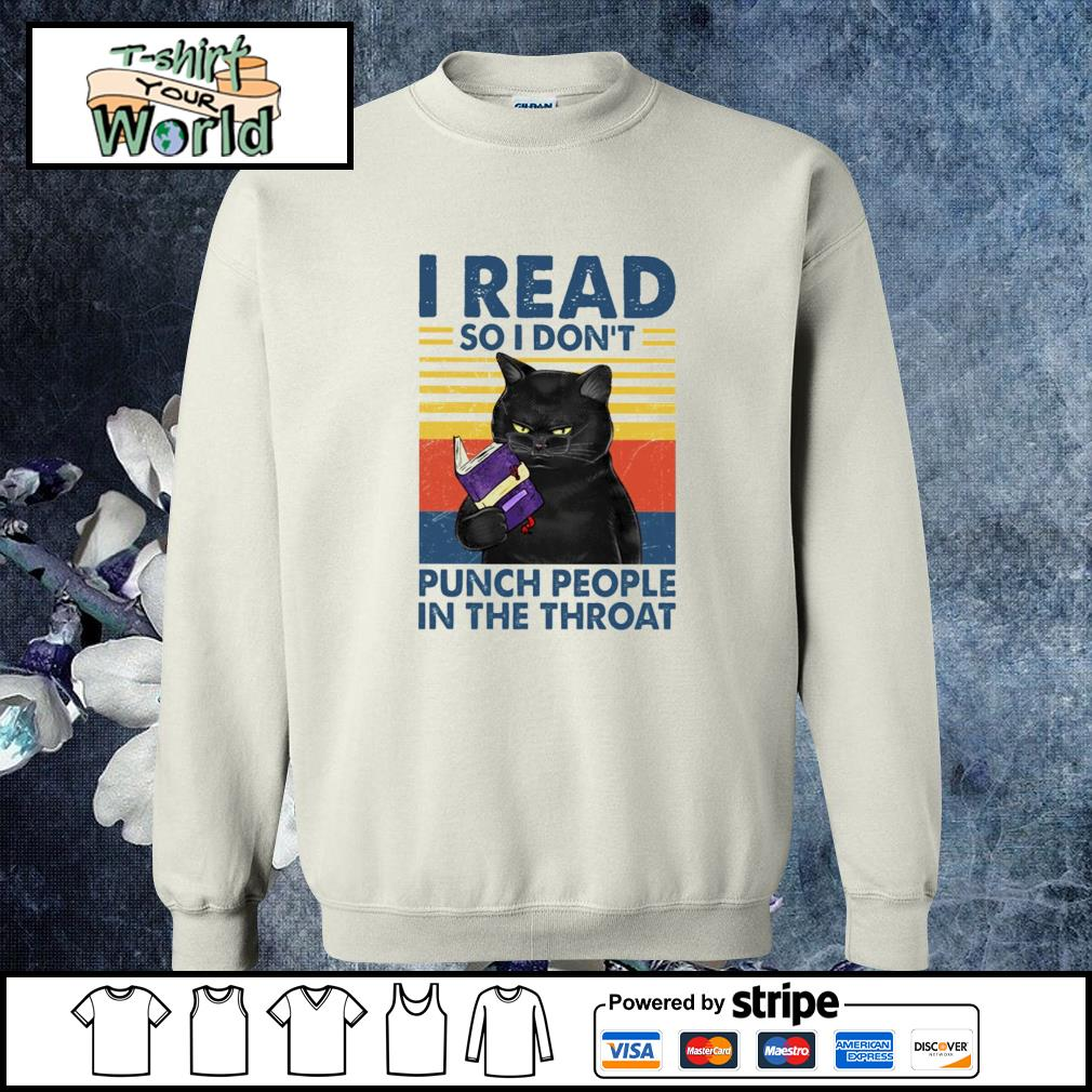 I read so i don't punch people in the throat sweater