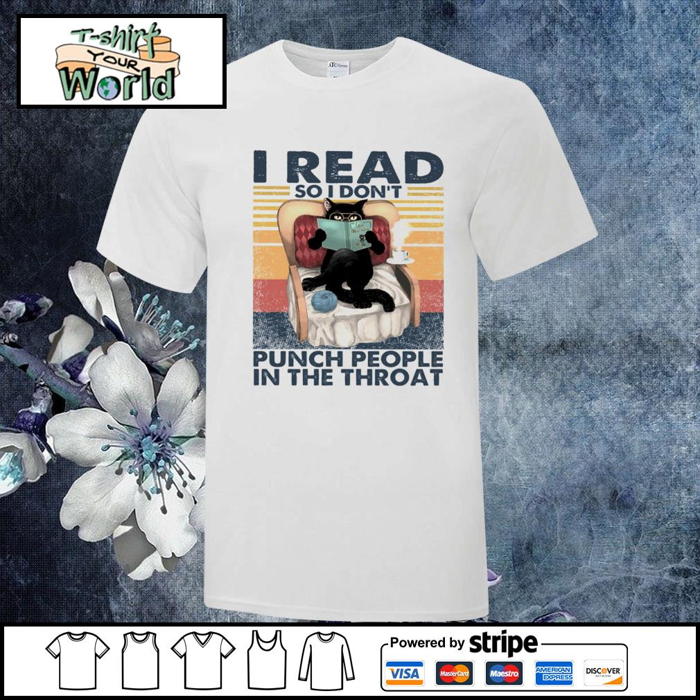I read so I don't punch people in the throat vintage shirt