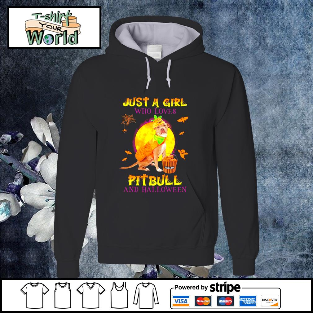 Just a girl who loves pitbull and halloween s hoodie