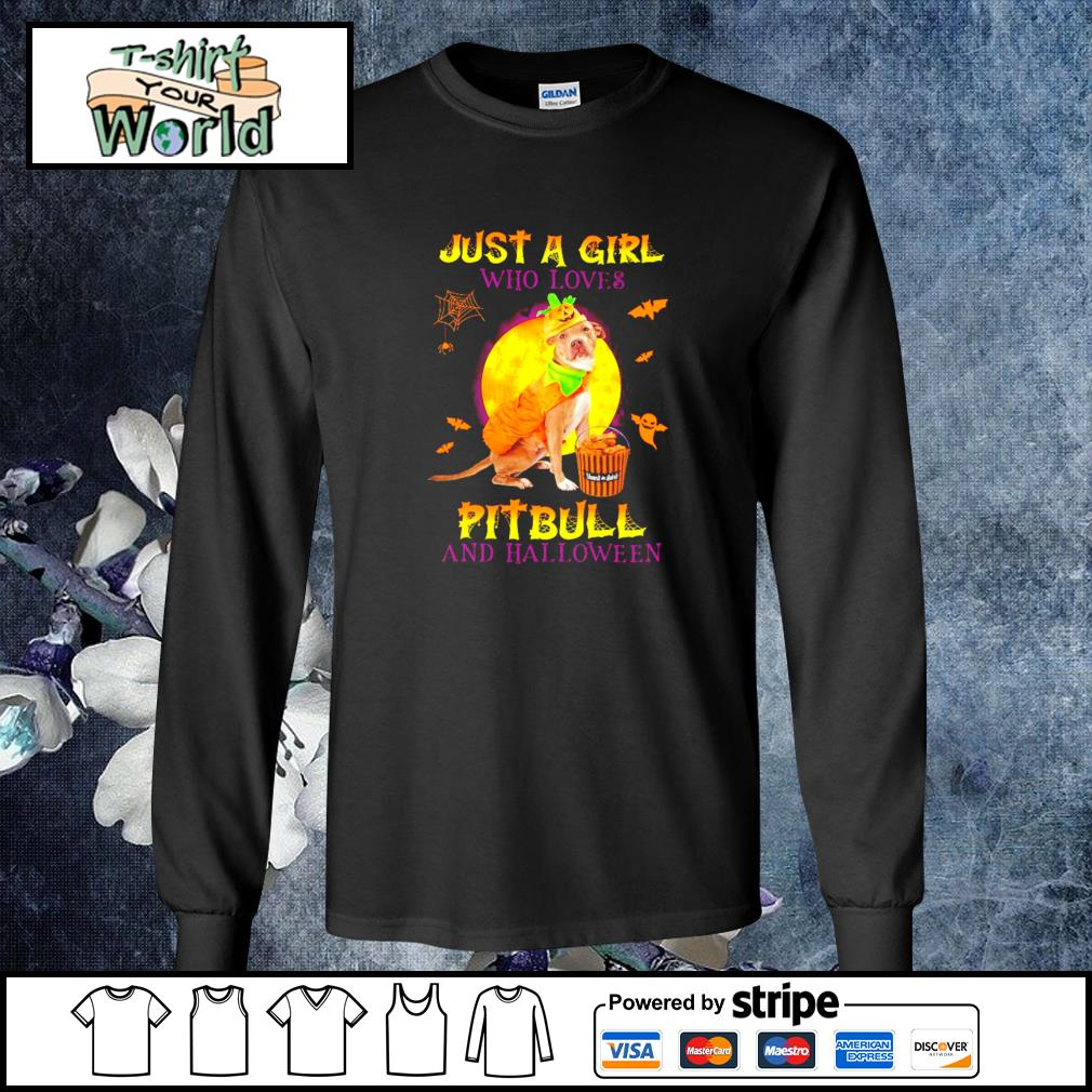 Just a girl who loves pitbull and halloween s longsleeve-tee