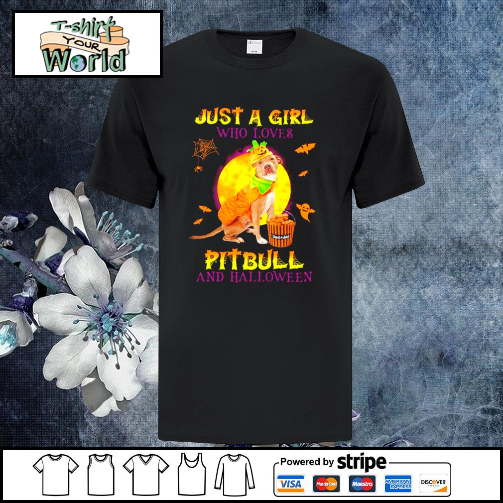 Just a girl who loves pitbull and halloween shirt