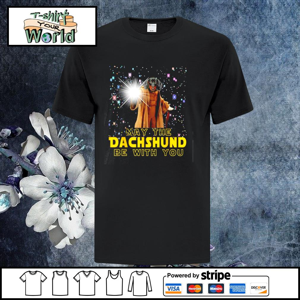 May the dachshund be with you star war shirt