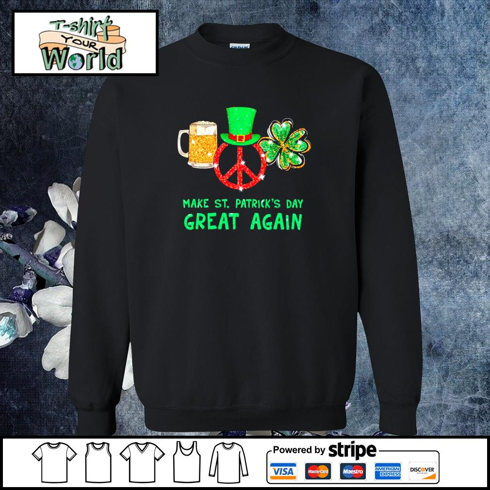 Peace love bear make st patrick's day great again s sweater