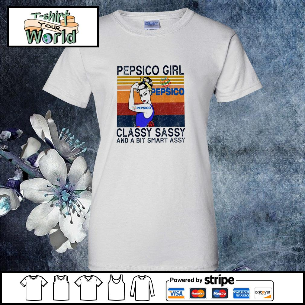 Pepsico girl classy sassy and a bit smart assy vintage s ladies-tee