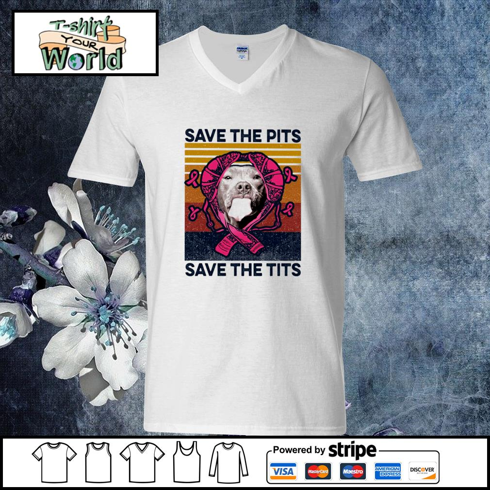 Save the pits save the tits cancer vintage s v-neck-t-shirt