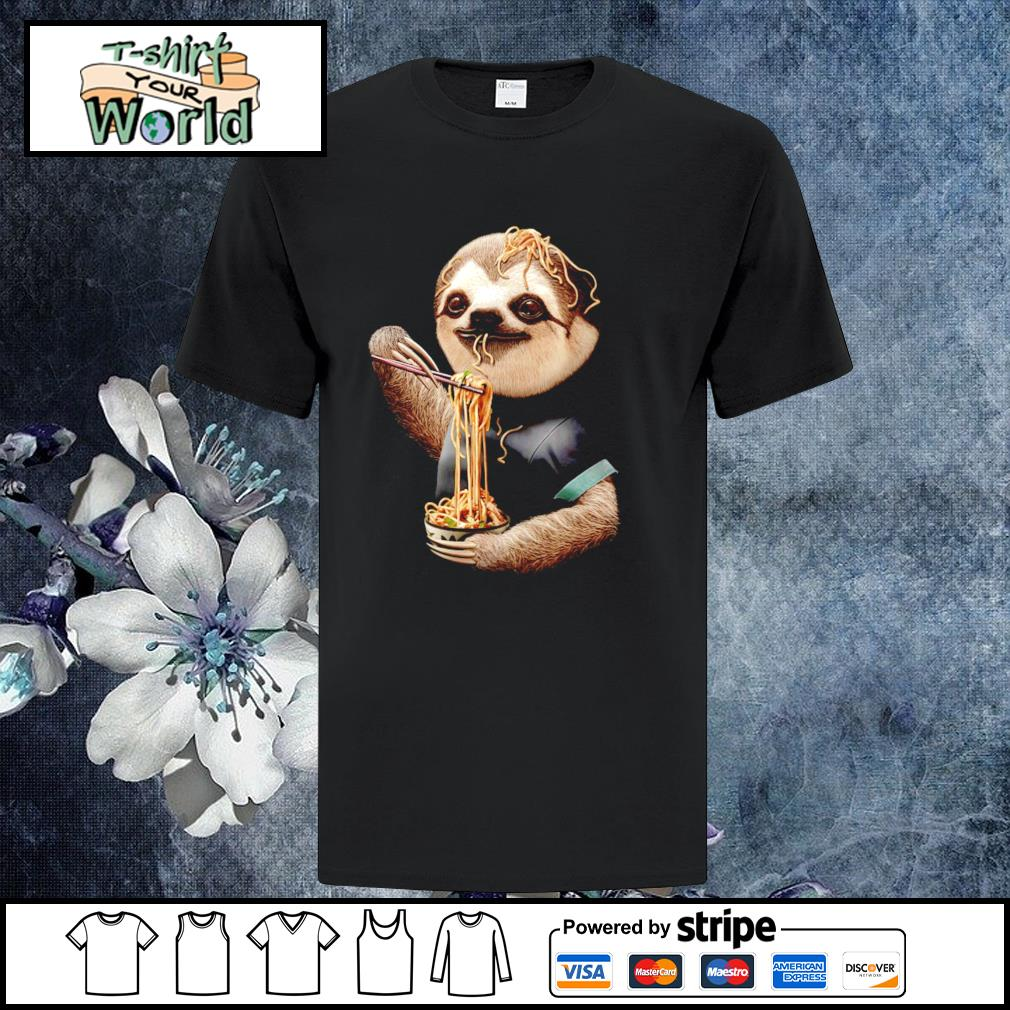 Sloth eating ramen shirt