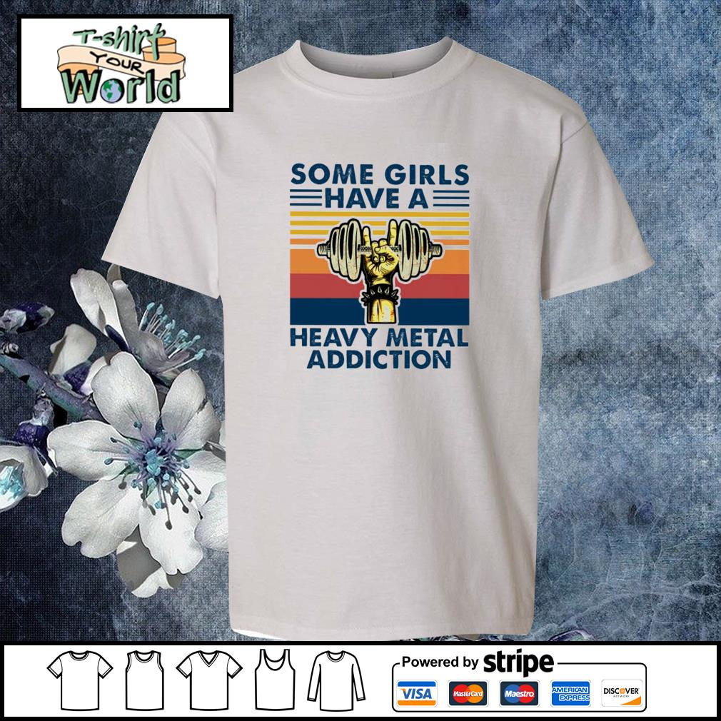 Some girls have a heavy metal addiction vintage s youth-tee
