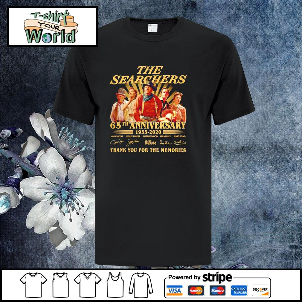 The searchers 65th anniversary thank you for the memories shirt
