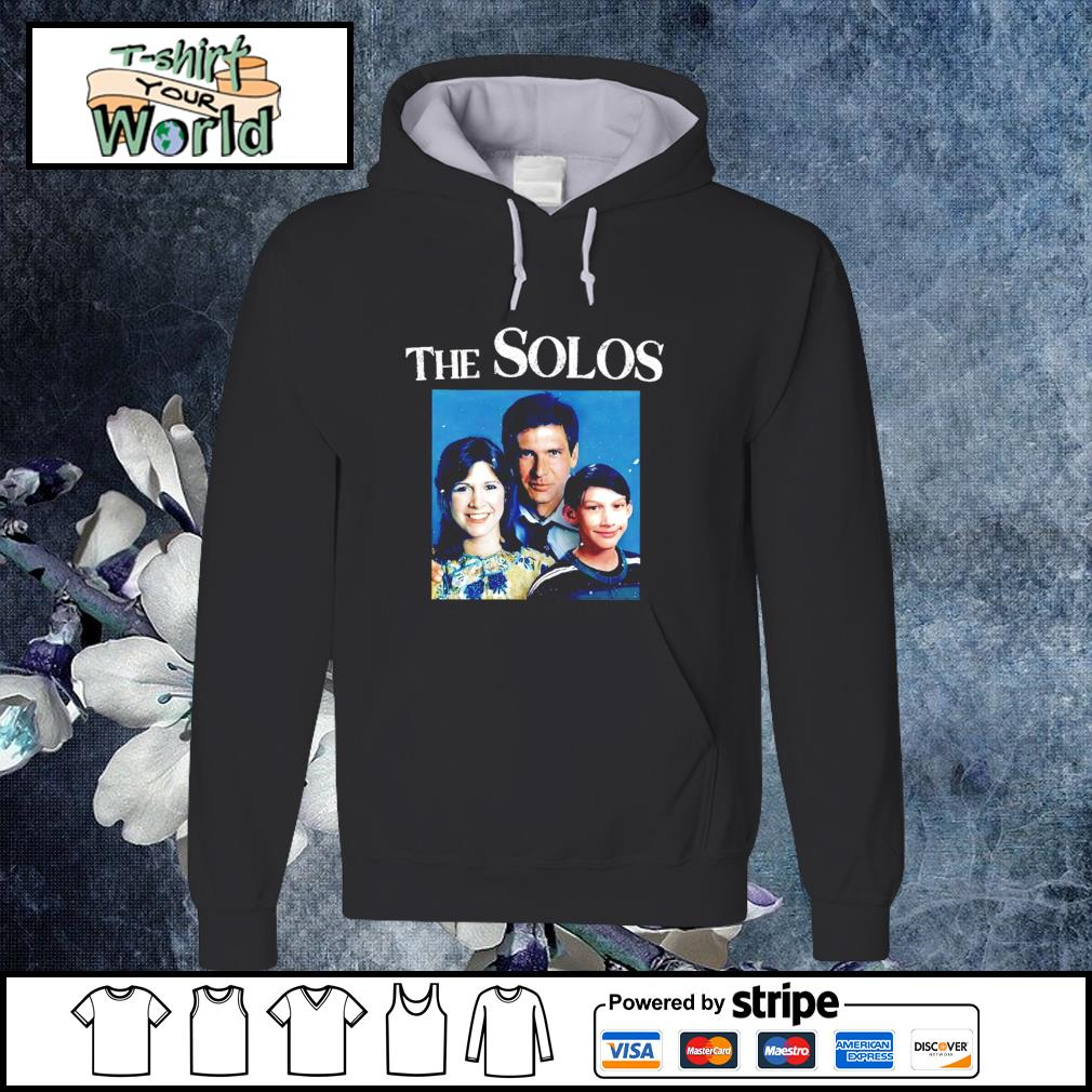 The solos family star war s hoodie