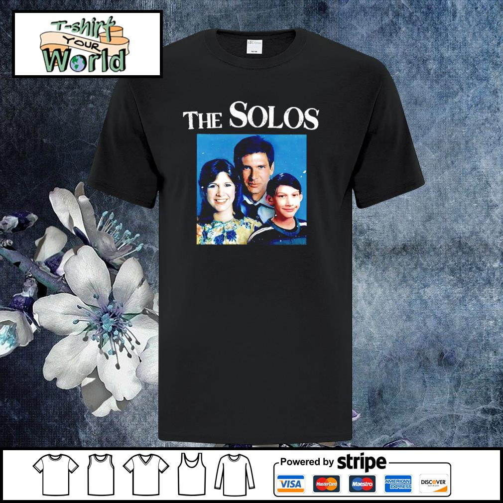 The solos family star war shirt