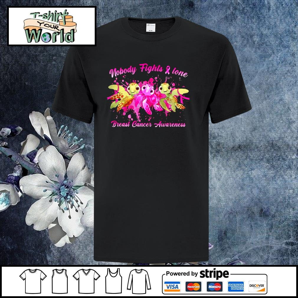 Turtle nobody fights alone breast cancer awareness shirt