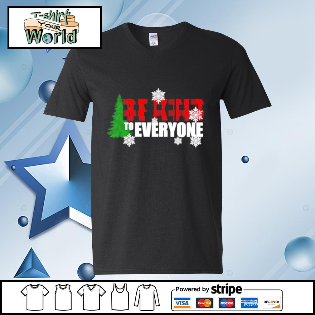Be Kind To Everyone Christmas s v-neck-t-shirt