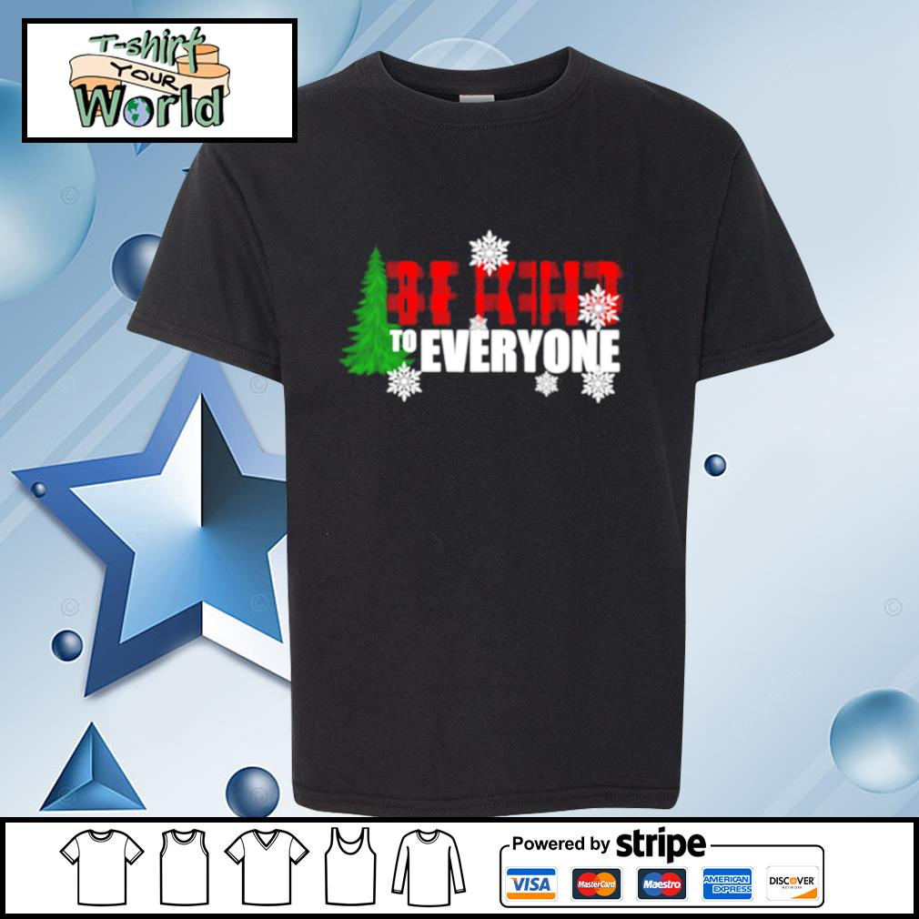 Be Kind To Everyone Christmas s youth-tee