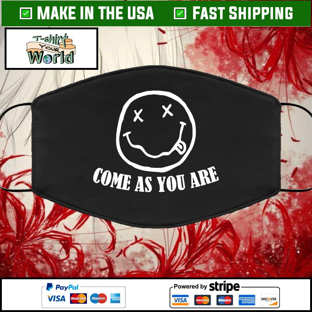 Come as you are Cloth Face Mask Washable