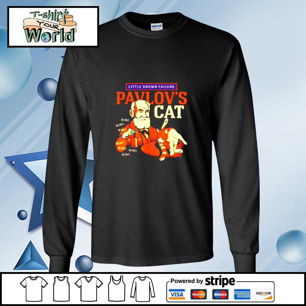 Little Known Failure Pavlov's Cat Ring Ring Ring s longsleeve-tee