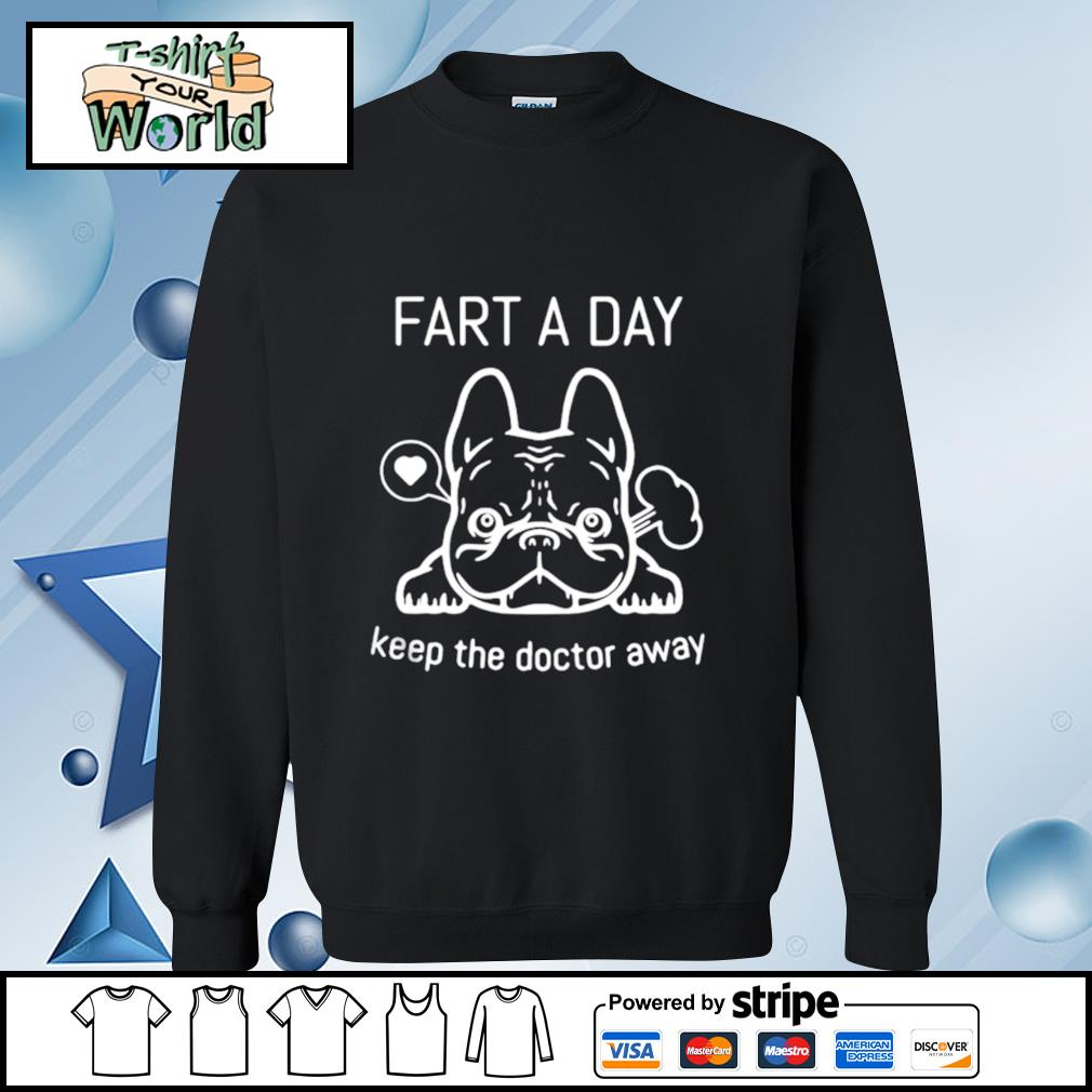Pug Fart A Day Keep The Doctor Away s sweater