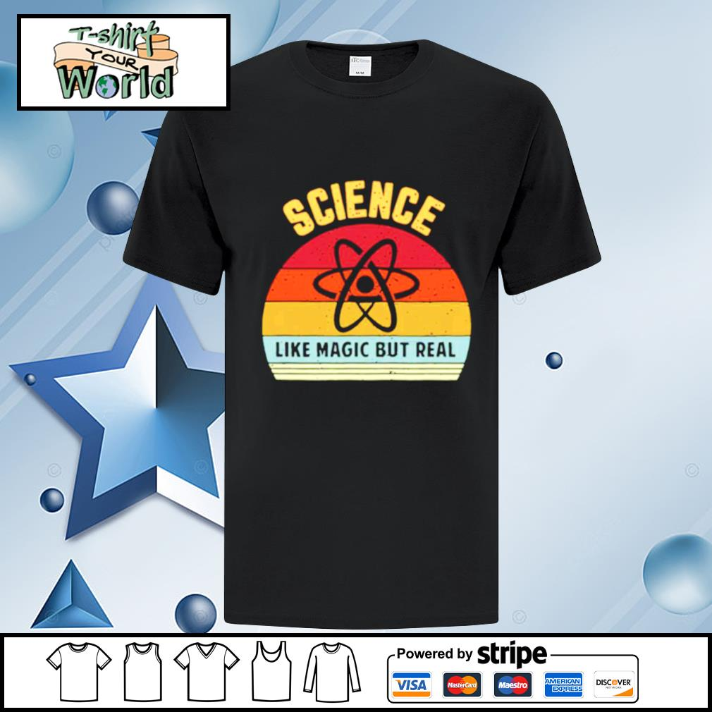 Science Like Magic But Real Funny Retro Science Teacher Vintage shirt
