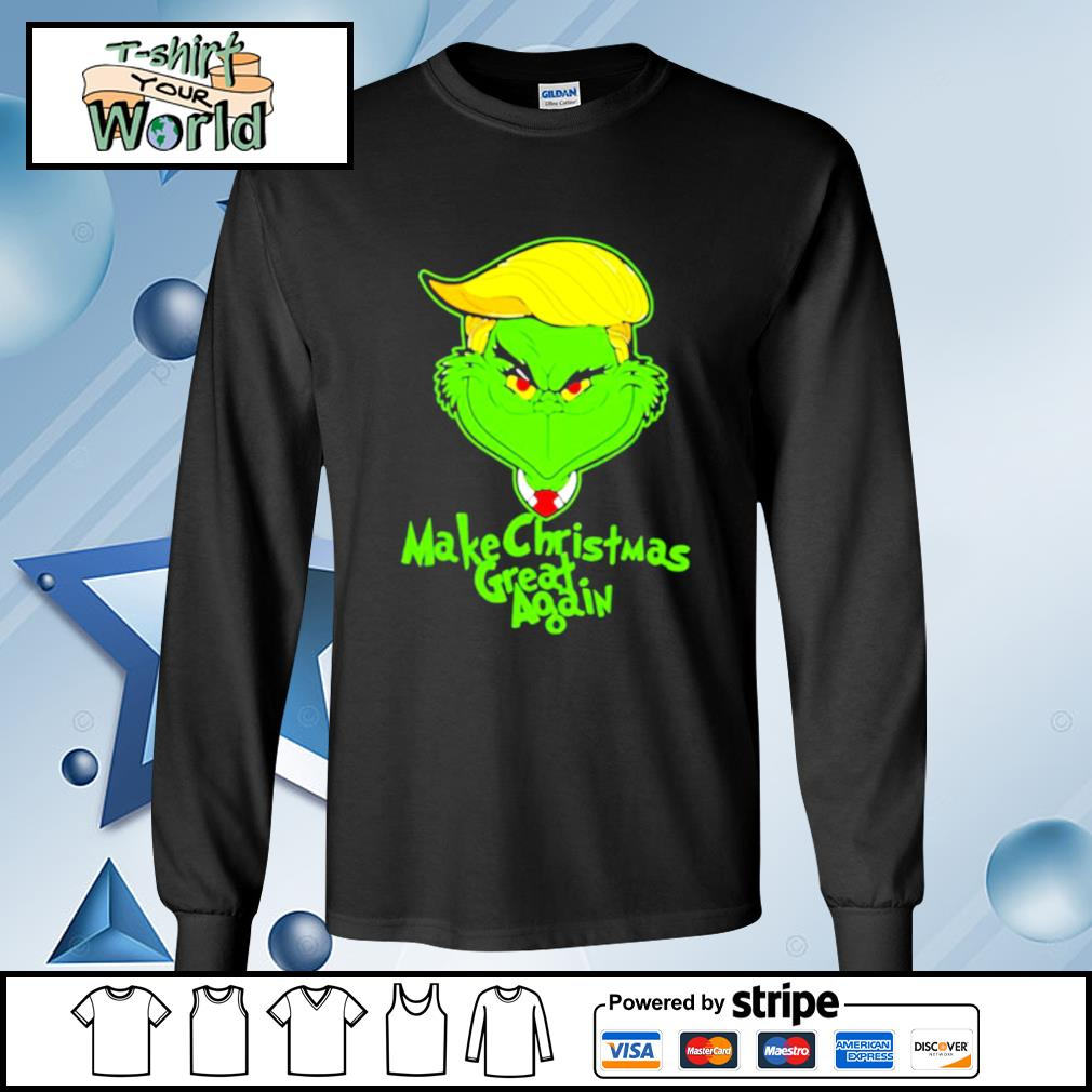 Trump grinch make christmas great again s longsleeve-tee
