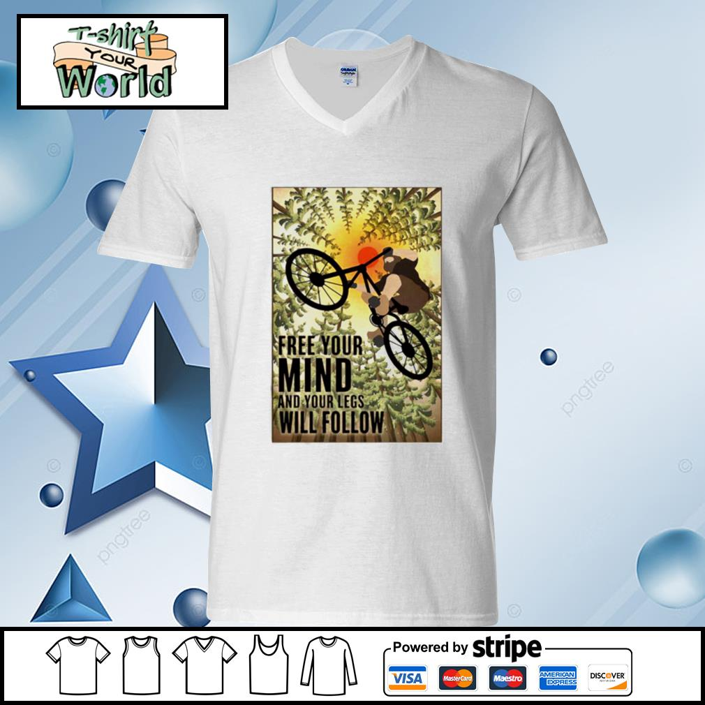 Biking Free Your Mind And Your Legs Will Follow s v-neck-t-shirt