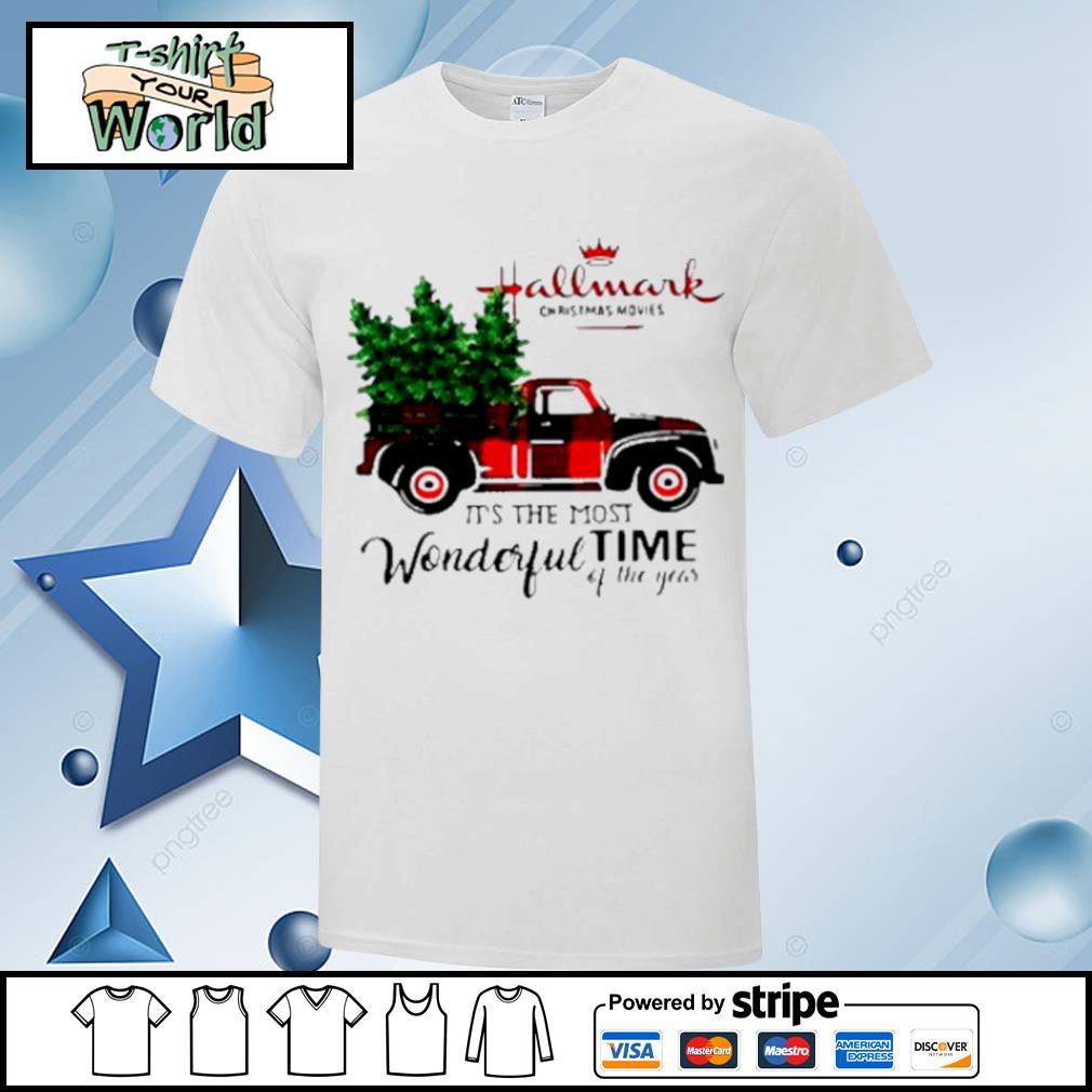 Hallmark Christmas Movies Its The Most Wonderful Time Of Year Christmas shirt
