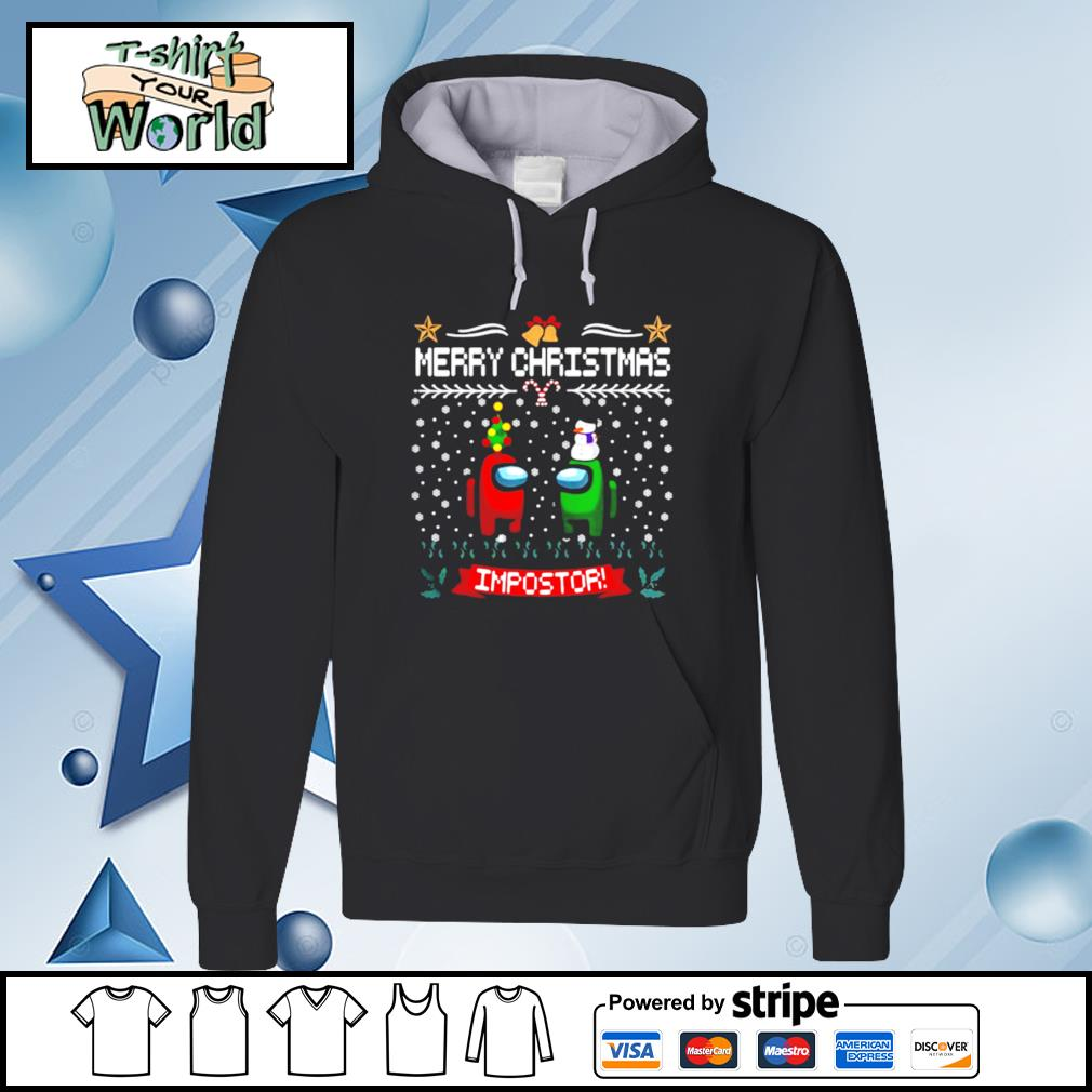 Impostor Imposter Among Game Us Sus Merry Christmas s hoodie