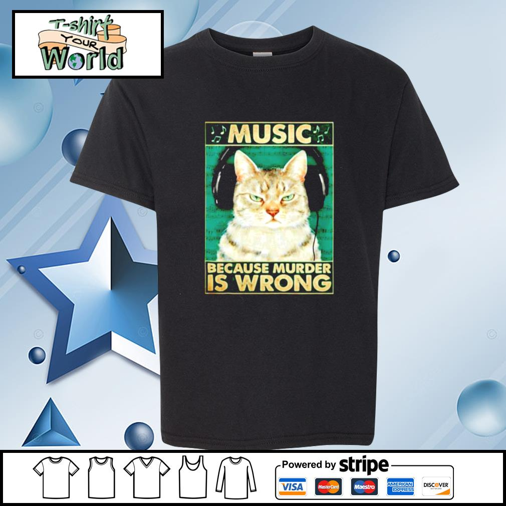 Cat music because murder is wrong s youth-tee