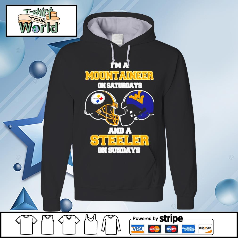 I'm A West Virginia Mountaineers On Saturdays And A Pittsburgh Steelers On Sundays s hoodie