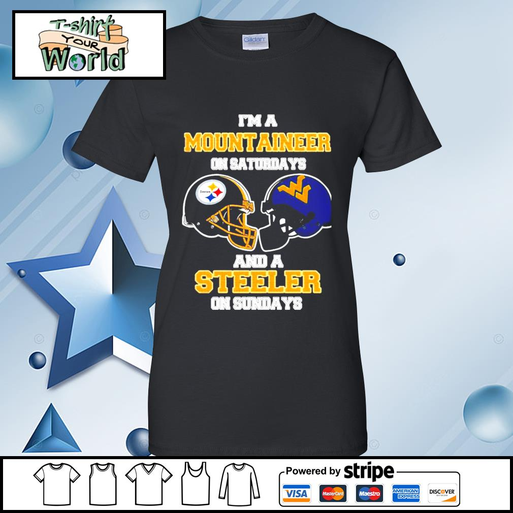 I'm A West Virginia Mountaineers On Saturdays And A Pittsburgh Steelers On Sundays s ladies tee