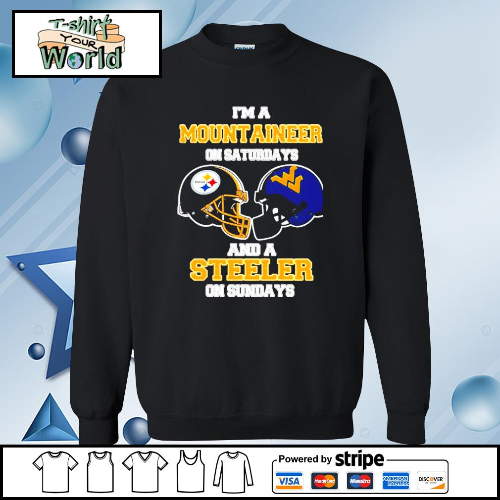 I'm A West Virginia Mountaineers On Saturdays And A Pittsburgh Steelers On Sundays s sweater